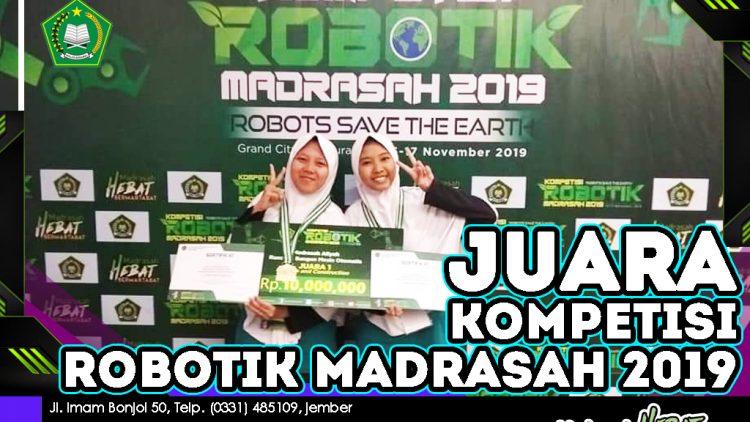 JUARA 1 KOMPETISI ROBOTIK MADRASAH 2019
