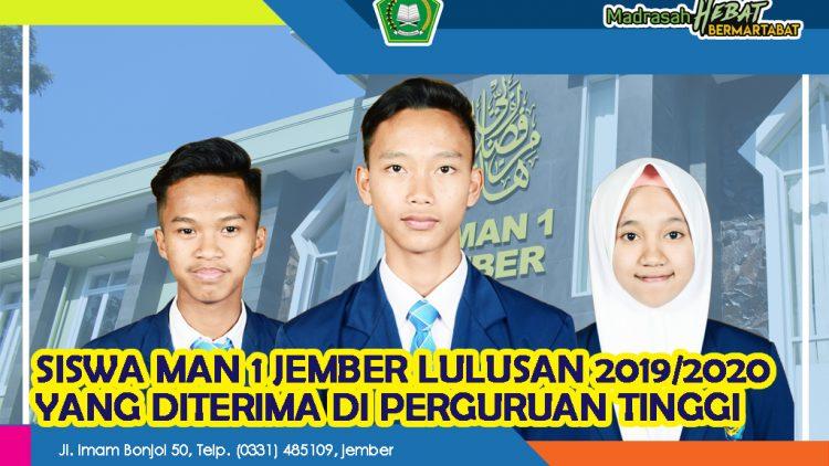 SISWA MAN 1 JEMBER 2019/2020 DITERIMA DI PERGURUAN TINGGI