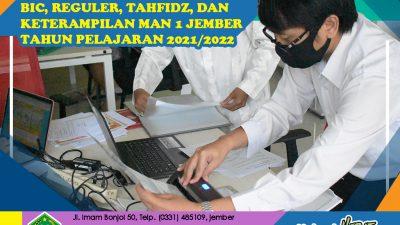 PELAKSANAAN PPDB PROGRAM BIC, REGULER, TAHFIDZ, DAN KETERAMPILAN MAN 1 JEMBER TAHUN PELAJARAN 2021/2022 TERTIB DAN LANCAR